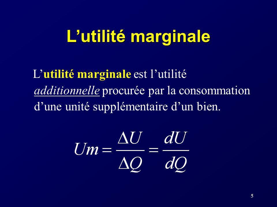 L'utilité marginale L'utilité marginale est l'utilité additionnelle procurée par la consommation d'une unité supplémentaire d'un bien.