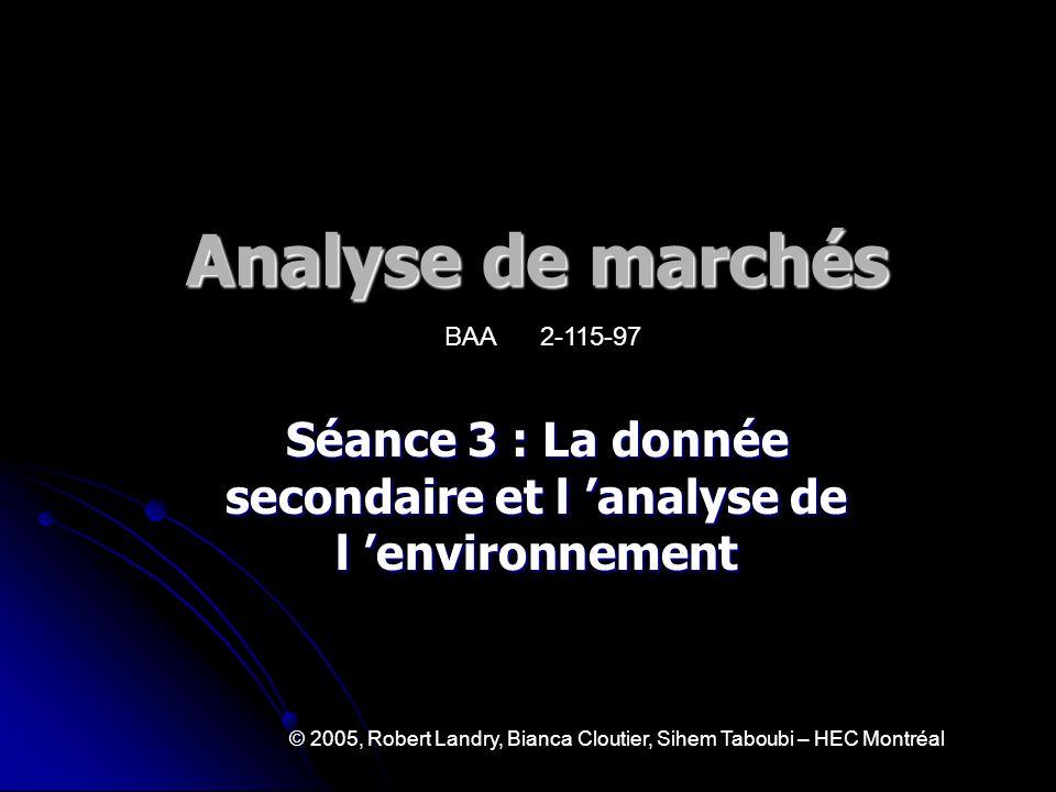 Séance 3 : La donnée secondaire et l 'analyse de l 'environnement