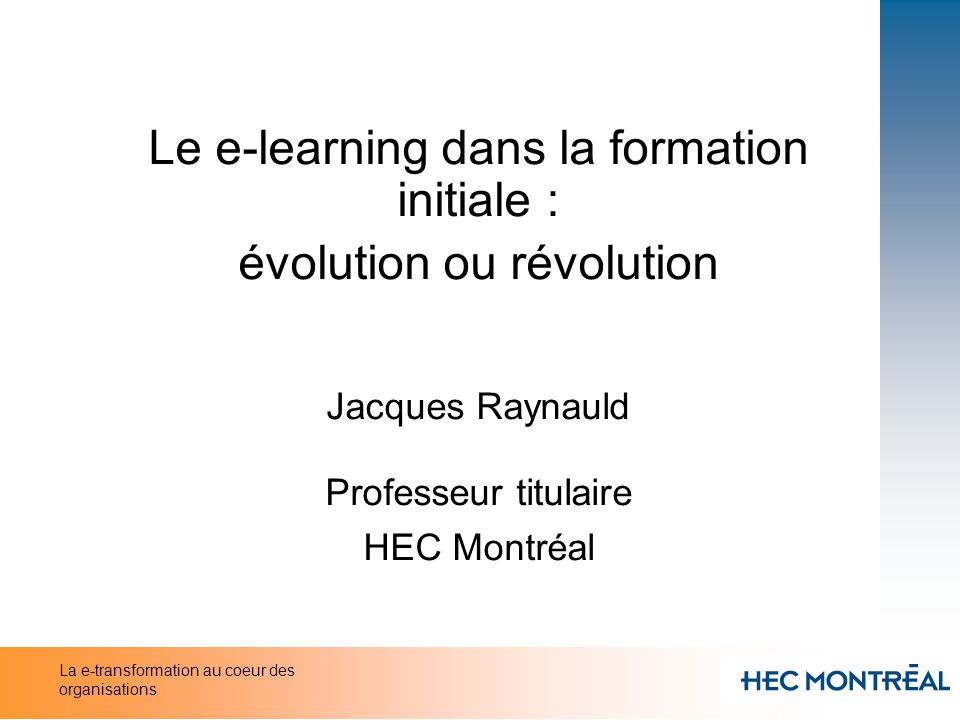 Le e-learning dans la formation initiale : évolution ou révolution