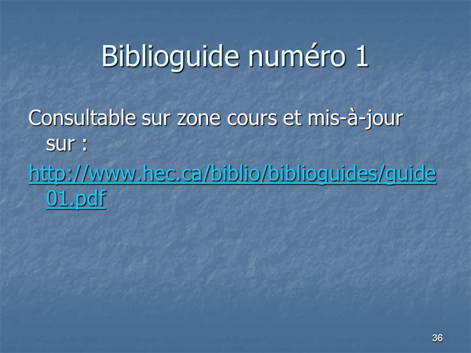 Biblioguide numéro 1 Consultable sur zone cours et mis-à-jour sur :