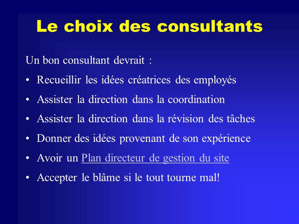 Le choix des consultants