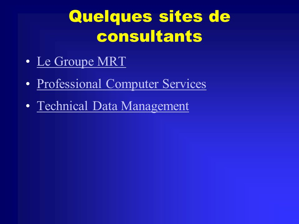 Quelques sites de consultants
