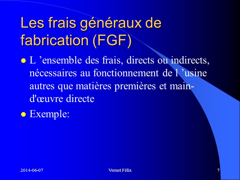 Les frais généraux de fabrication (FGF)
