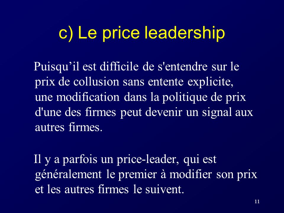c) Le price leadership