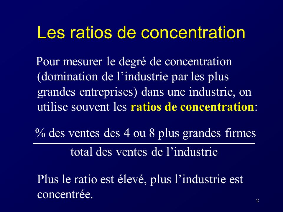 Les ratios de concentration
