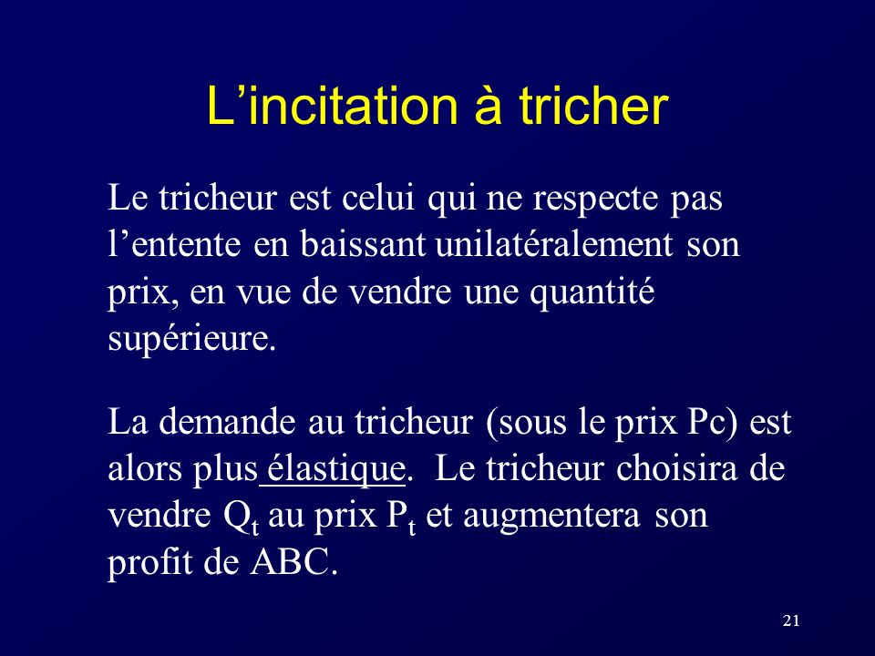 L'incitation à tricher