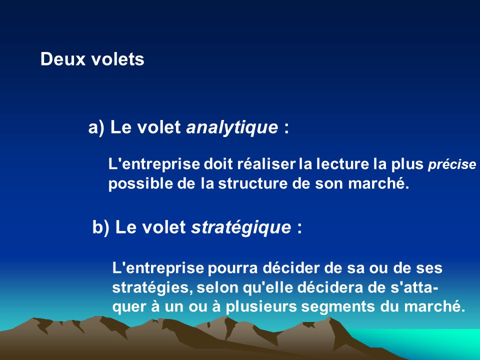 a) Le volet analytique :