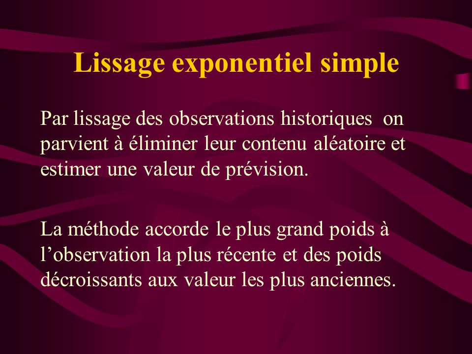 Lissage exponentiel simple