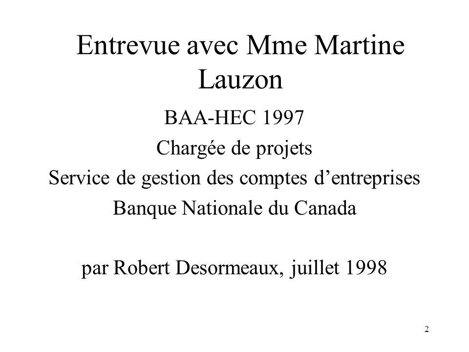 Entrevue avec Mme Martine Lauzon