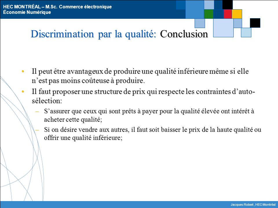 Discrimination par la qualité: Conclusion