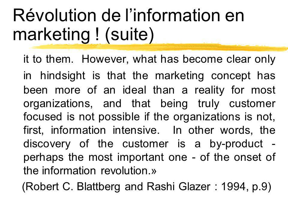 Révolution de l'information en marketing ! (suite)