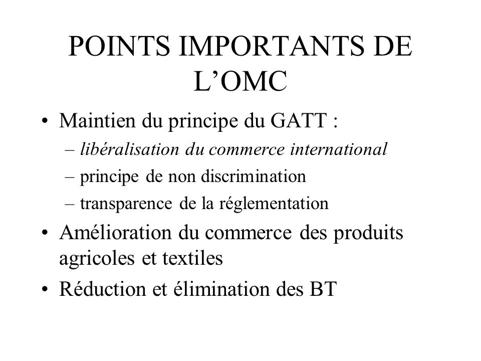 POINTS IMPORTANTS DE L'OMC