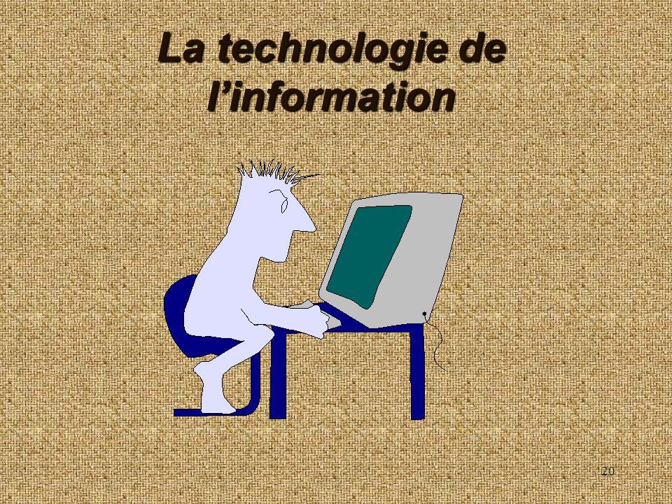La technologie de l'information