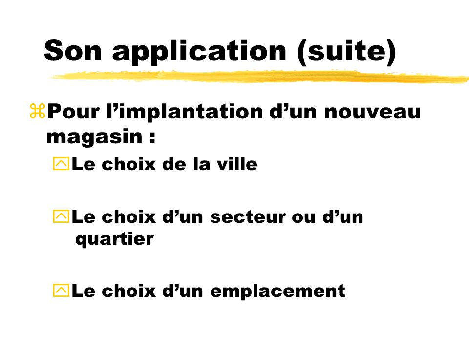 Son application (suite)
