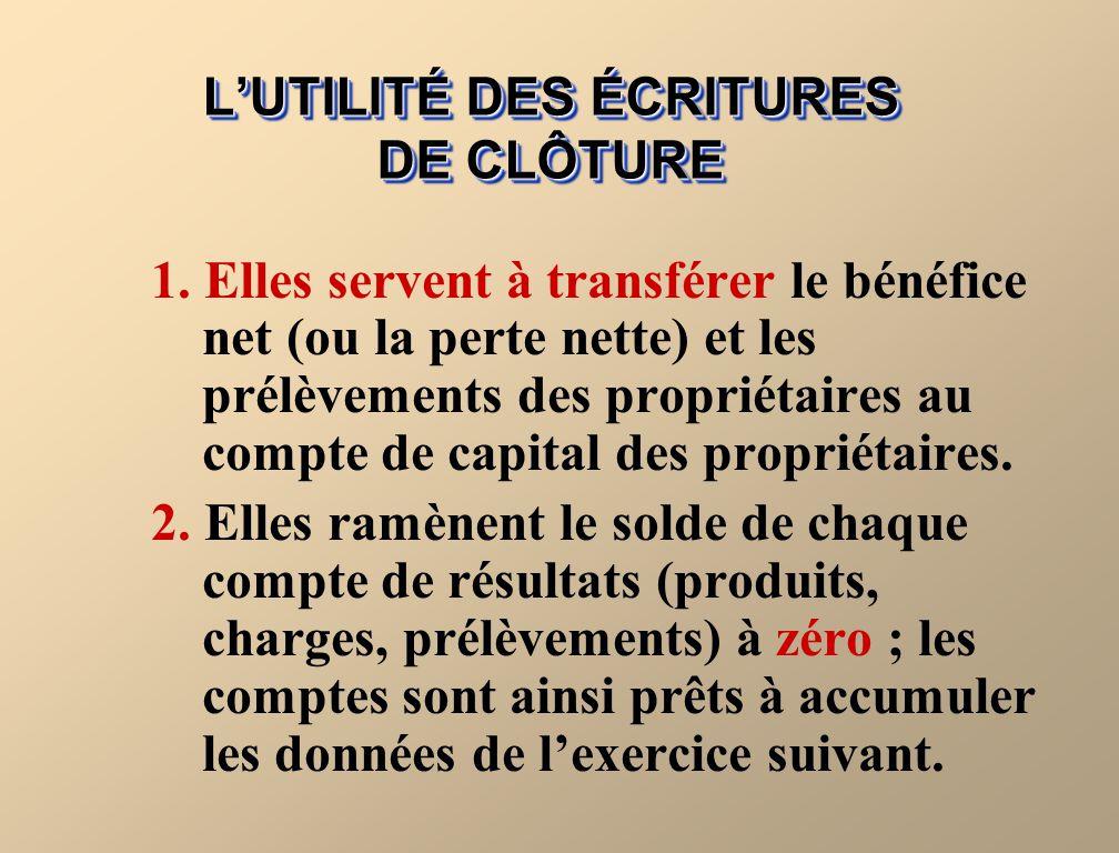 L'UTILITÉ DES ÉCRITURES DE CLÔTURE