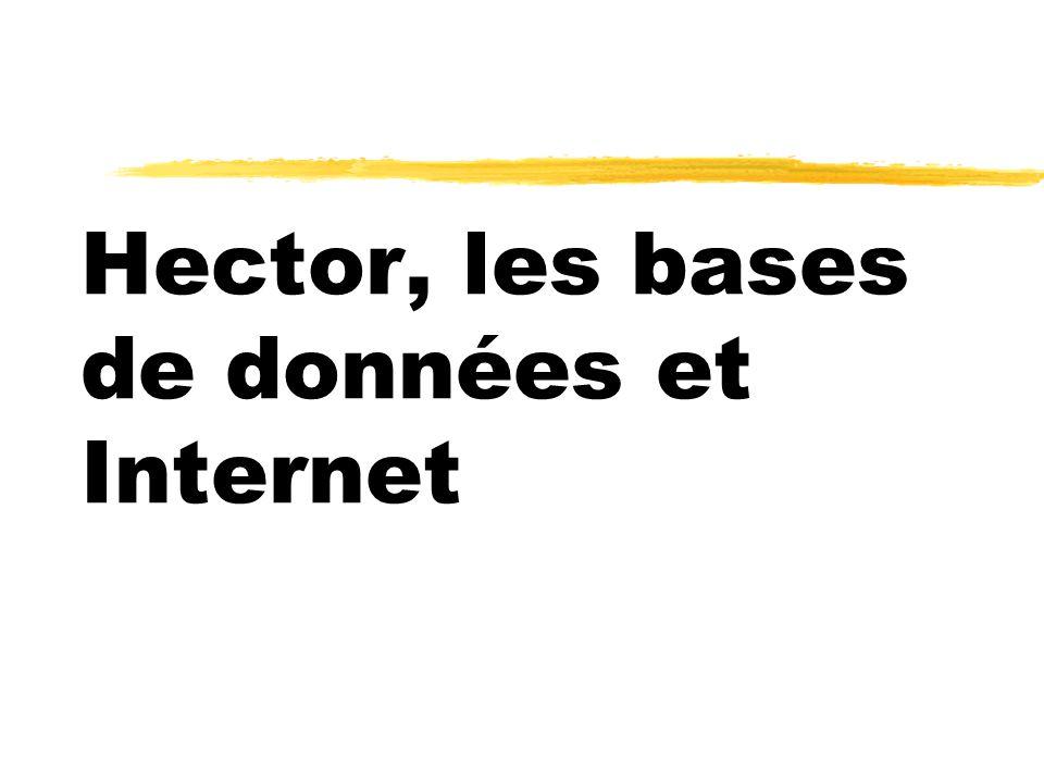 Hector, les bases de données et Internet