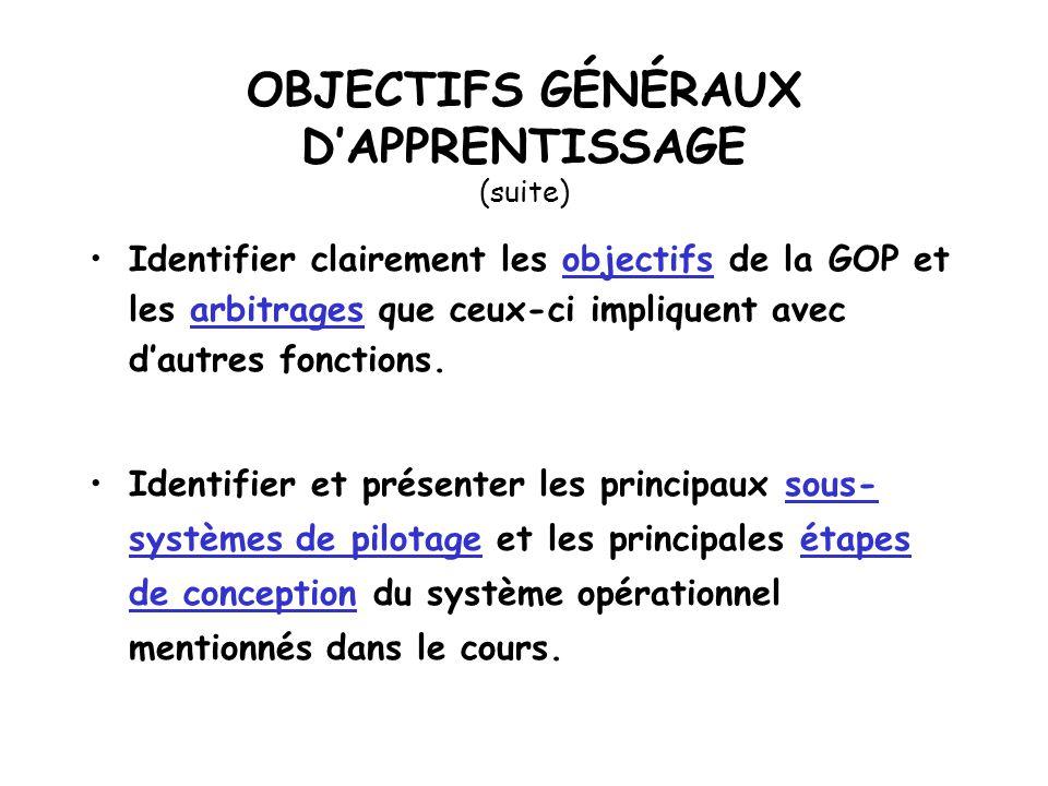 OBJECTIFS GÉNÉRAUX D'APPRENTISSAGE (suite)