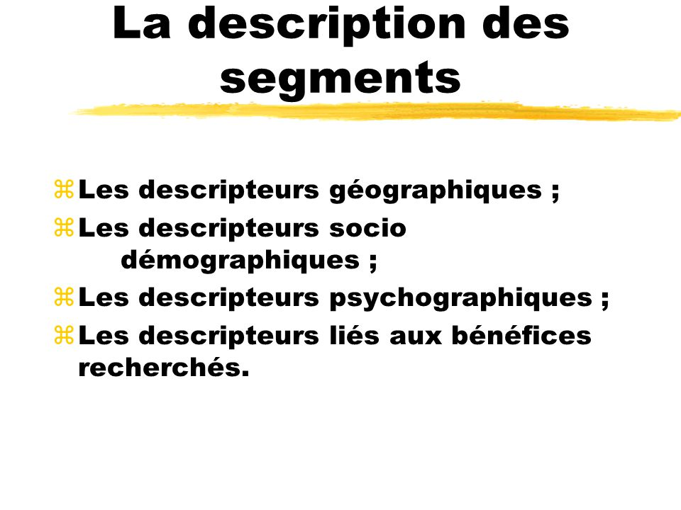 La description des segments