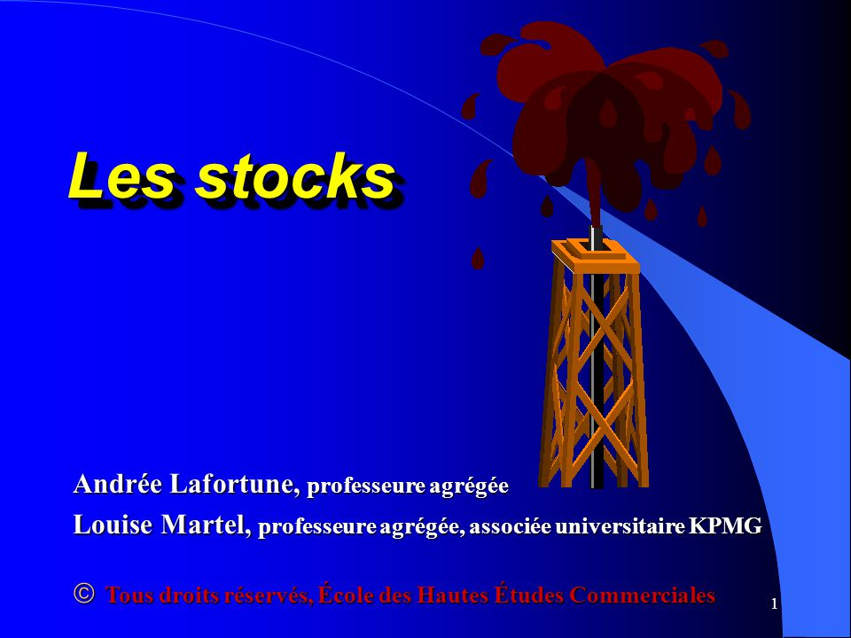 Les stocks Andrée Lafortune, professeure agrégée