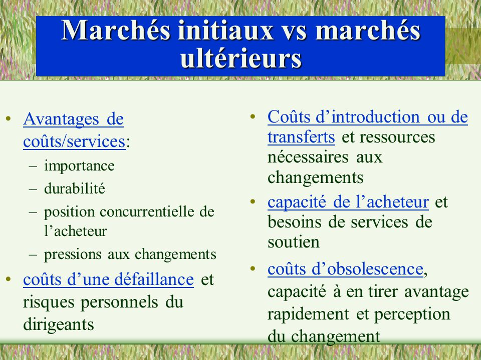 Marchés initiaux vs marchés ultérieurs