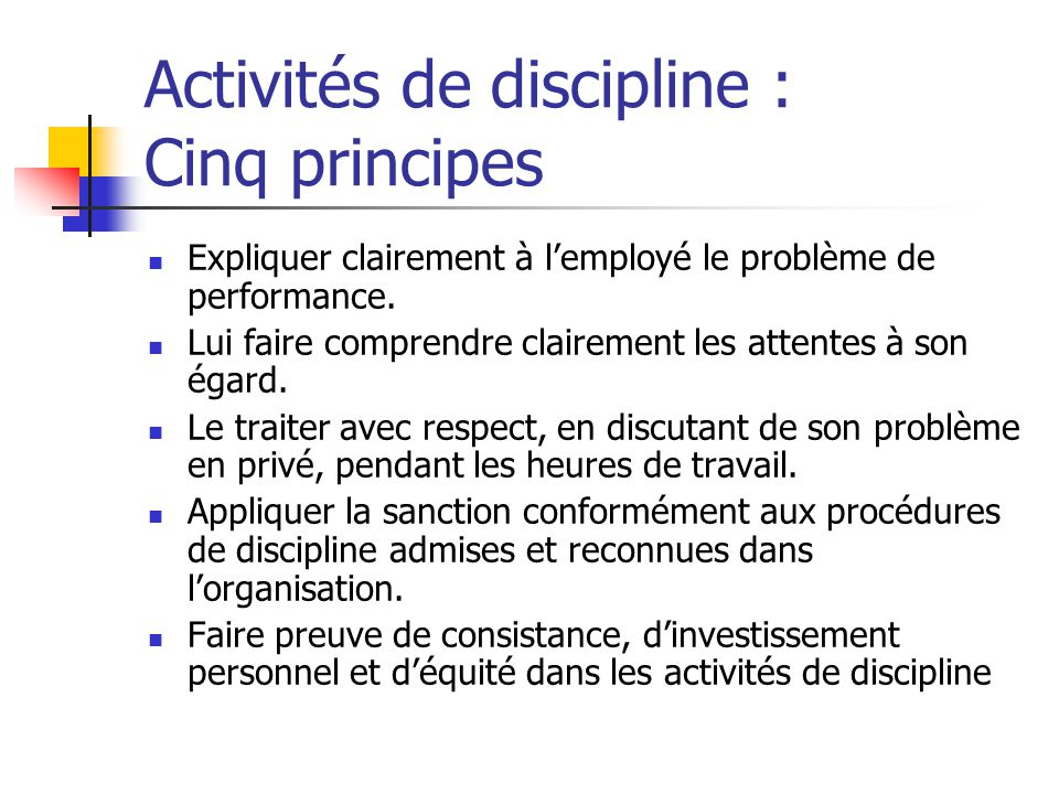 Activités de discipline : Cinq principes