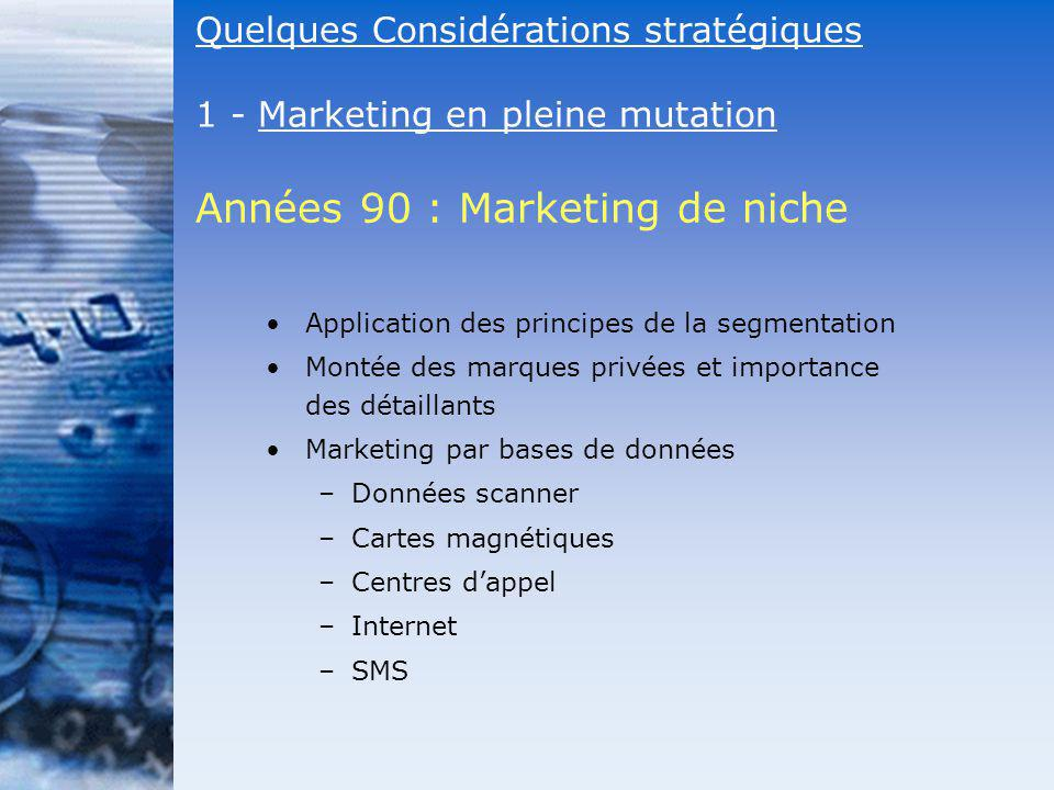 Années 90 : Marketing de niche