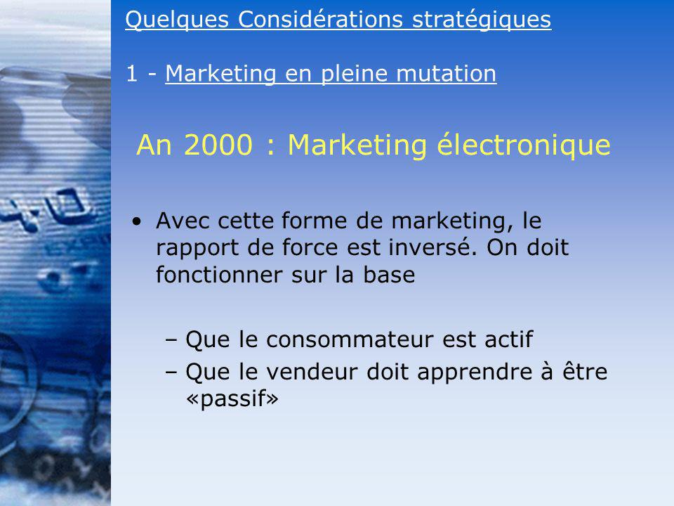 An 2000 : Marketing électronique