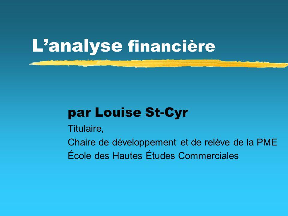 L'analyse financière par Louise St-Cyr Titulaire,