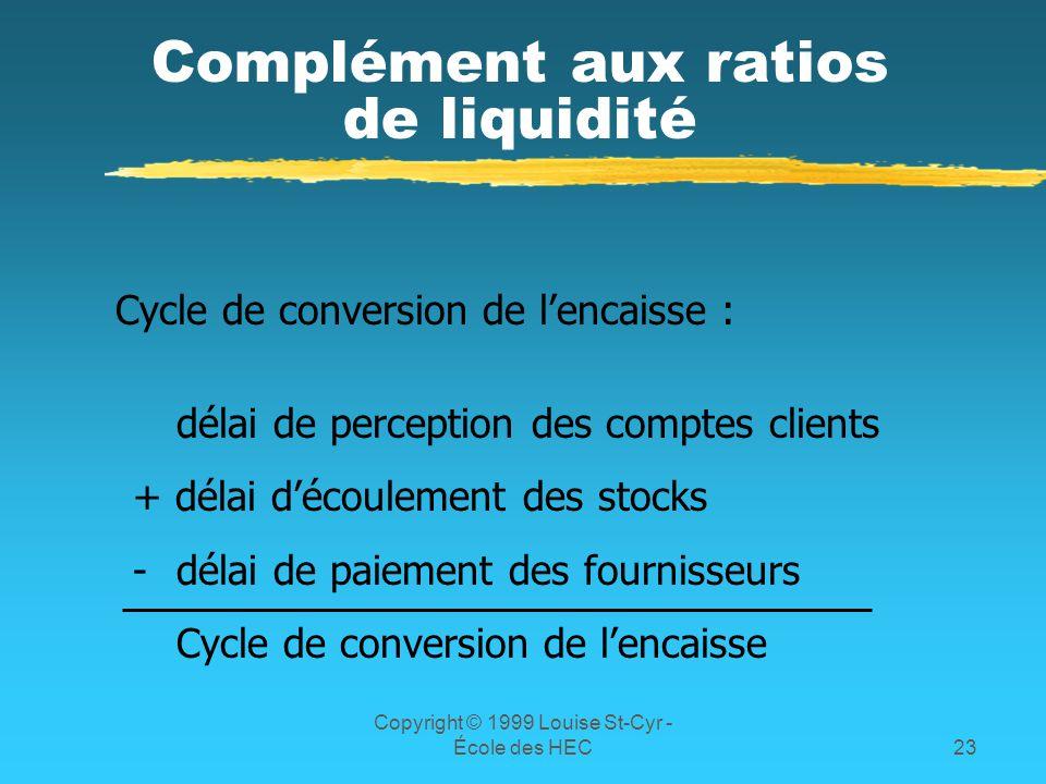 Complément aux ratios de liquidité