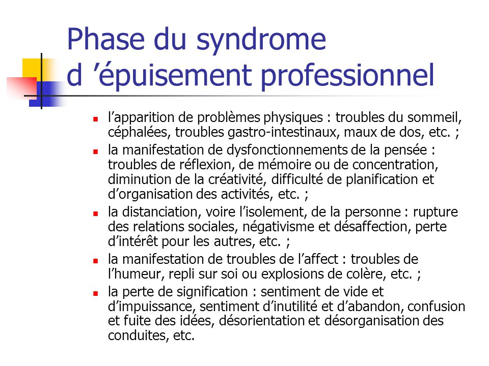 Phase du syndrome d 'épuisement professionnel