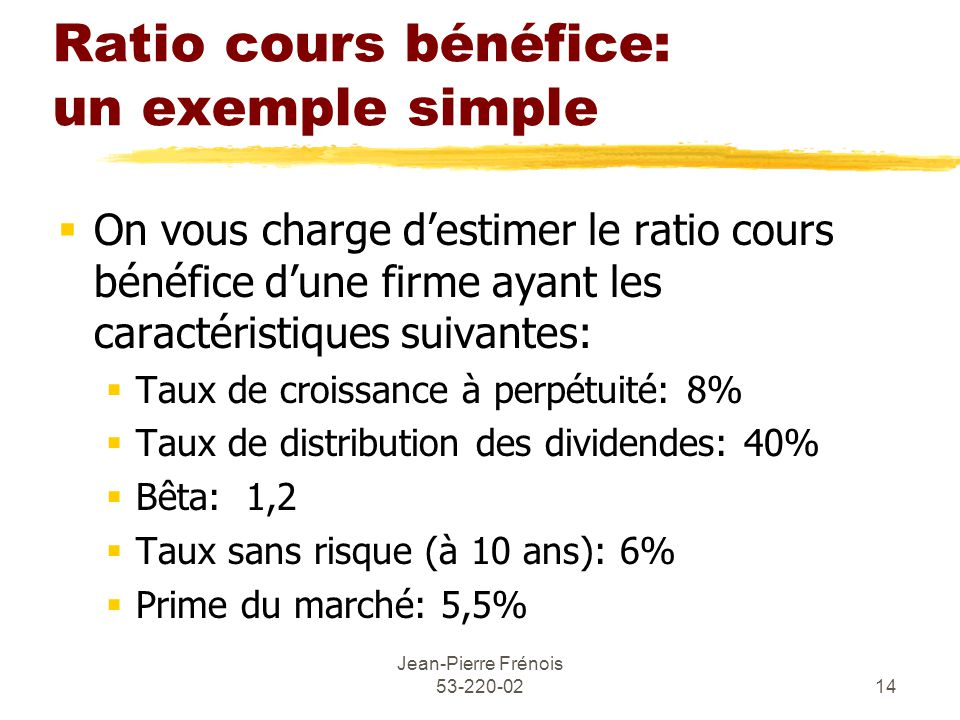 Ratio cours bénéfice: un exemple simple