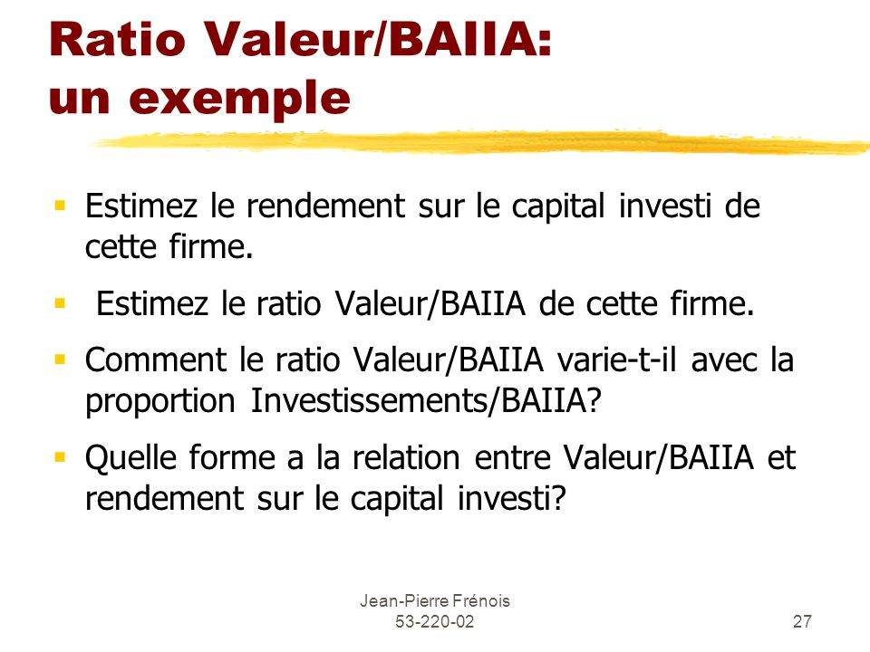 Ratio Valeur/BAIIA: un exemple