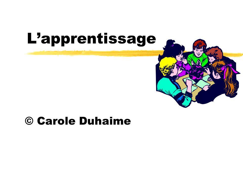 L'apprentissage © Carole Duhaime