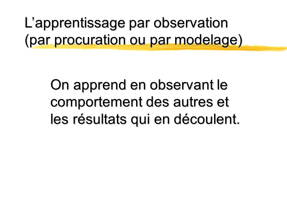 L'apprentissage par observation