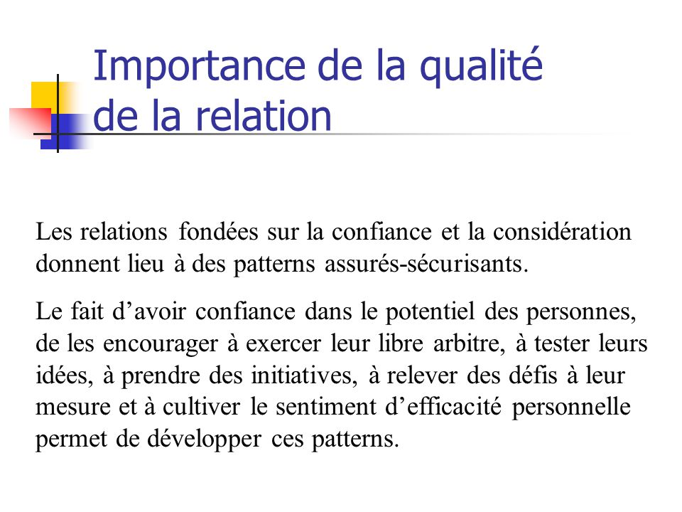 Importance de la qualité de la relation