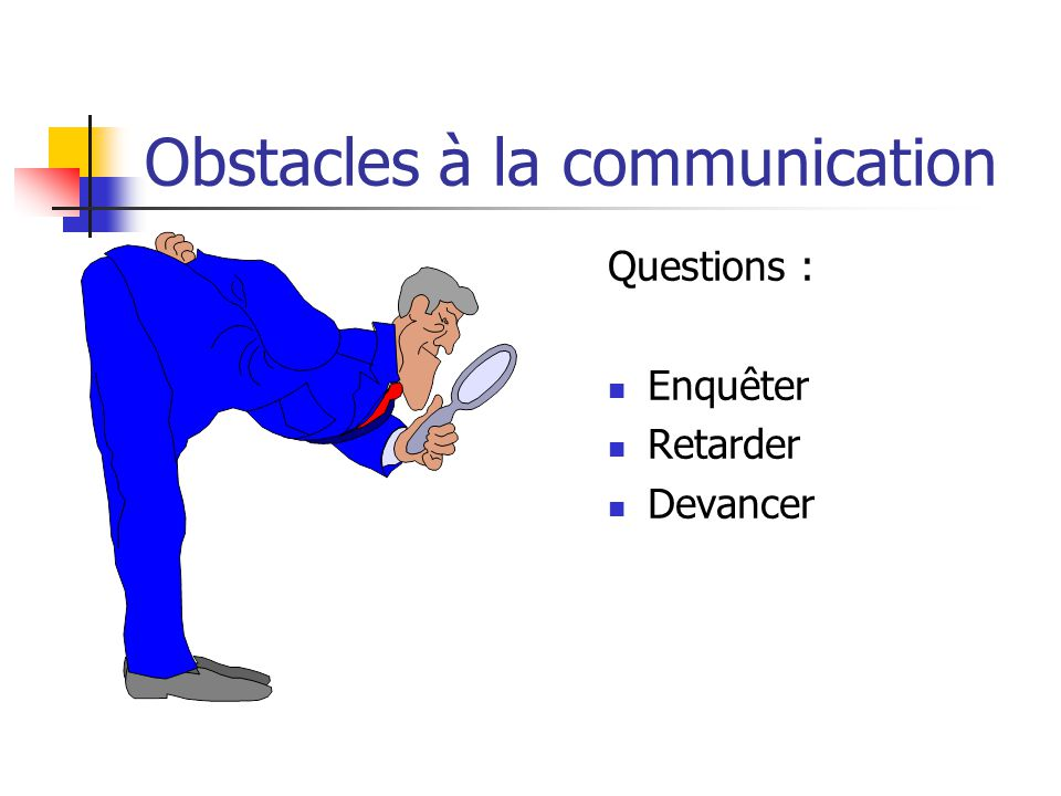 Obstacles à la communication