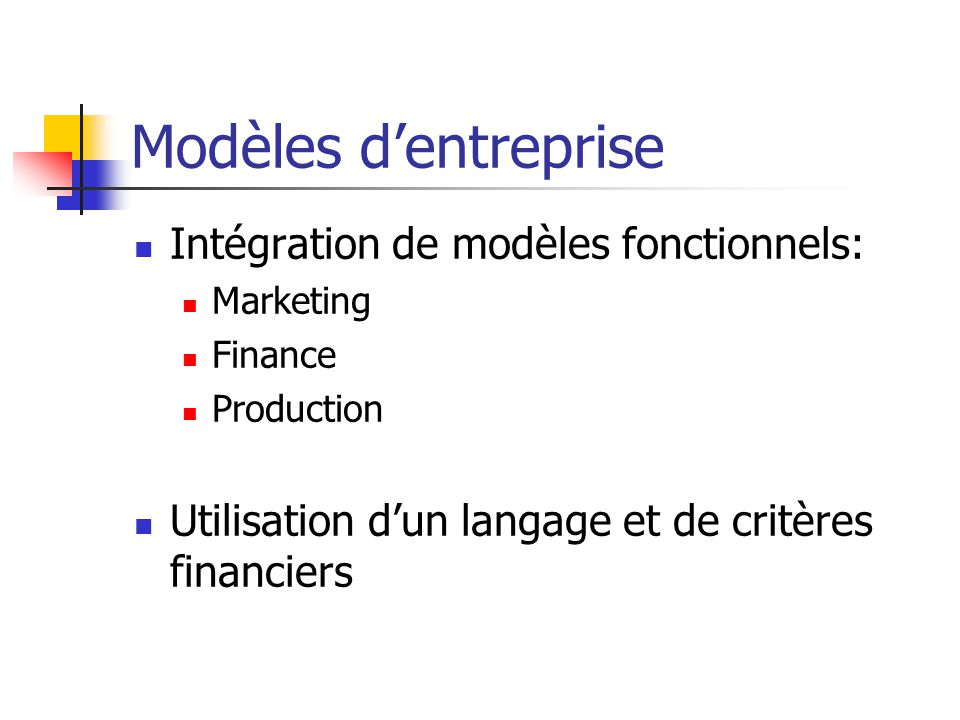 Modèles d'entreprise Intégration de modèles fonctionnels: