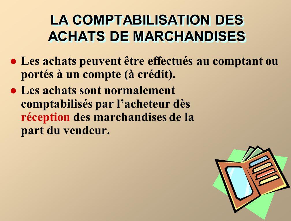 LA COMPTABILISATION DES ACHATS DE MARCHANDISES