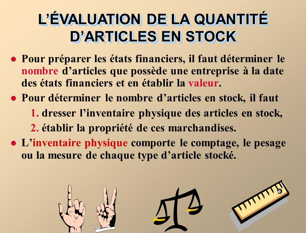L'ÉVALUATION DE LA QUANTITÉ D'ARTICLES EN STOCK