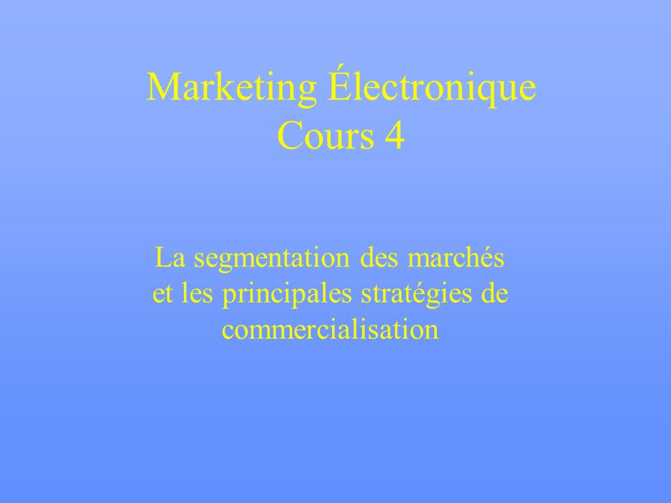 Marketing Électronique Cours 4