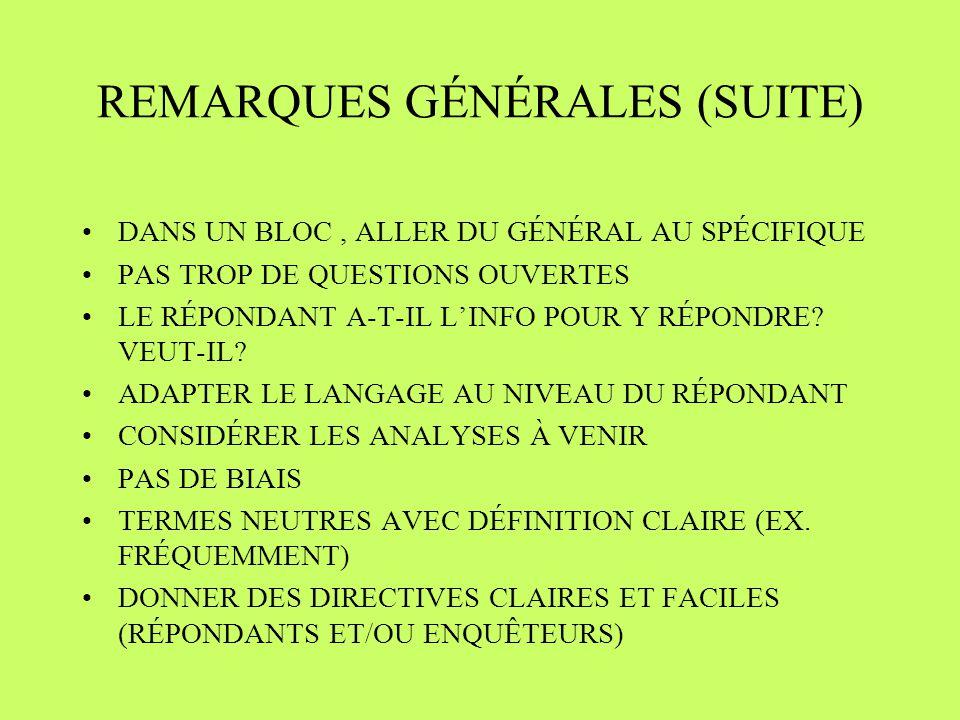 REMARQUES GÉNÉRALES (SUITE)