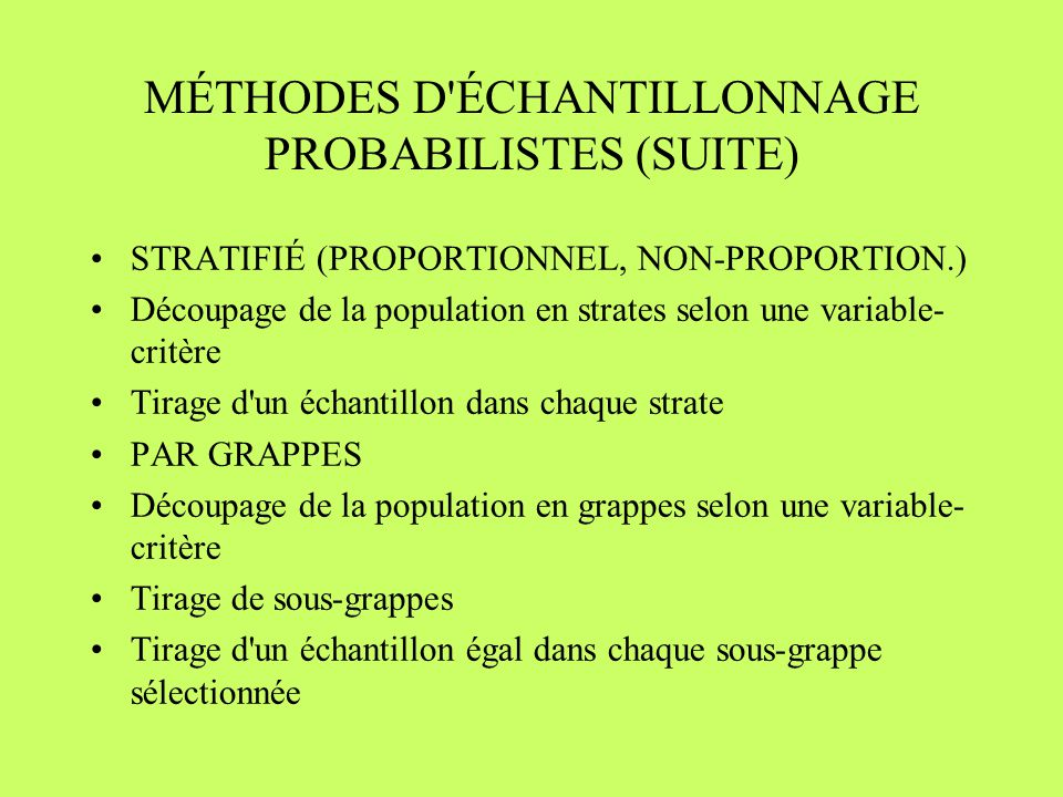 MÉTHODES D ÉCHANTILLONNAGE PROBABILISTES (SUITE)