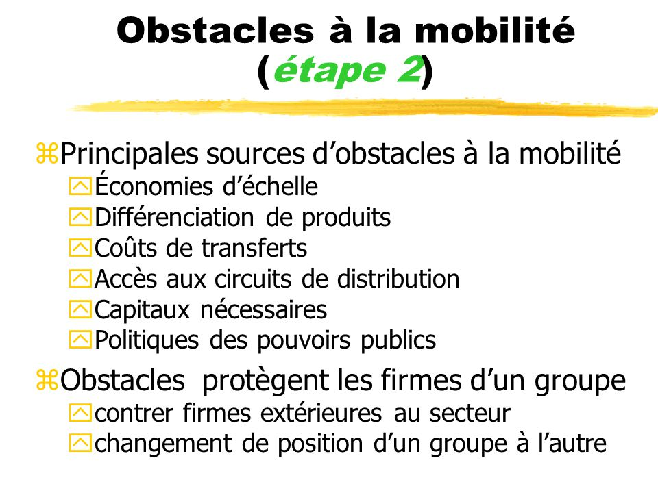 Obstacles à la mobilité (étape 2)