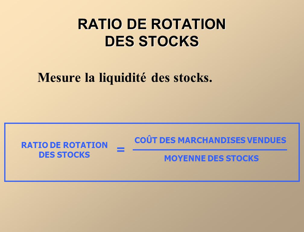 RATIO DE ROTATION DES STOCKS