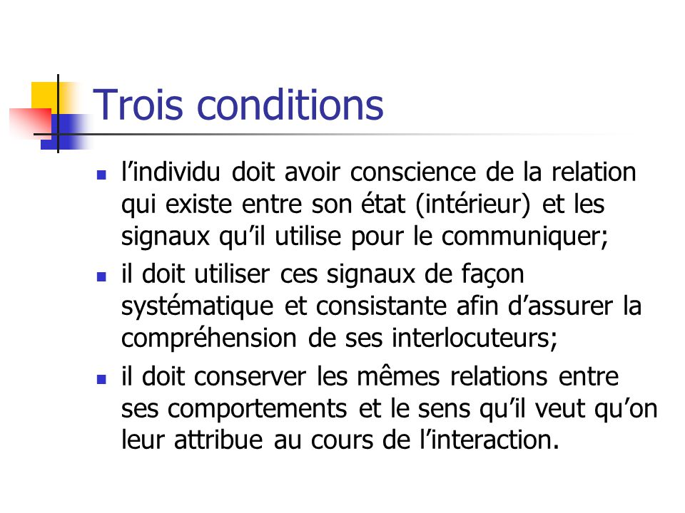 Trois conditions