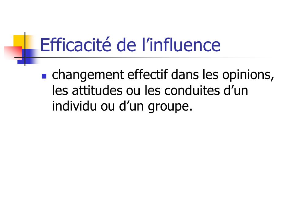 Efficacité de l'influence