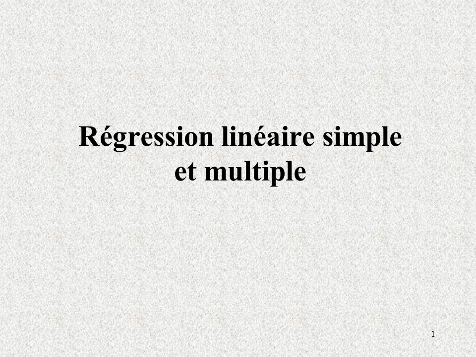 Régression linéaire simple et multiple