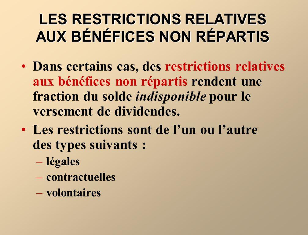 LES RESTRICTIONS RELATIVES AUX BÉNÉFICES NON RÉPARTIS