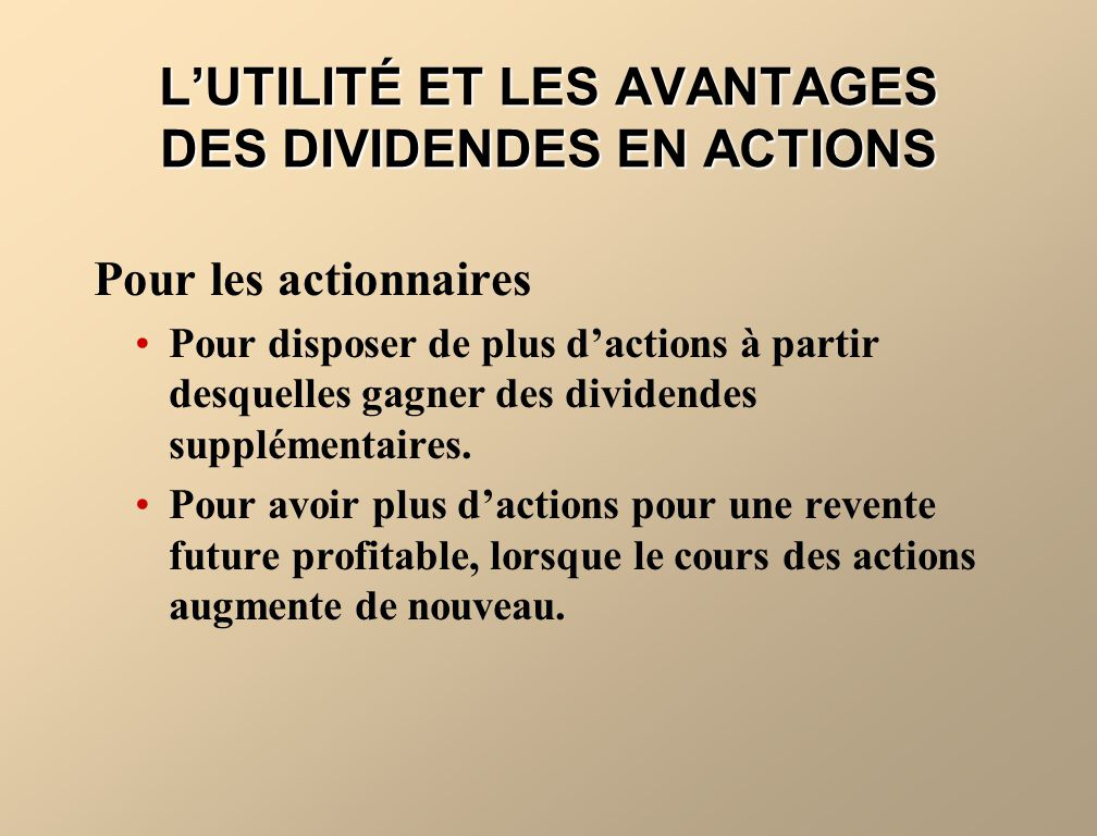 L'UTILITÉ ET LES AVANTAGES DES DIVIDENDES EN ACTIONS