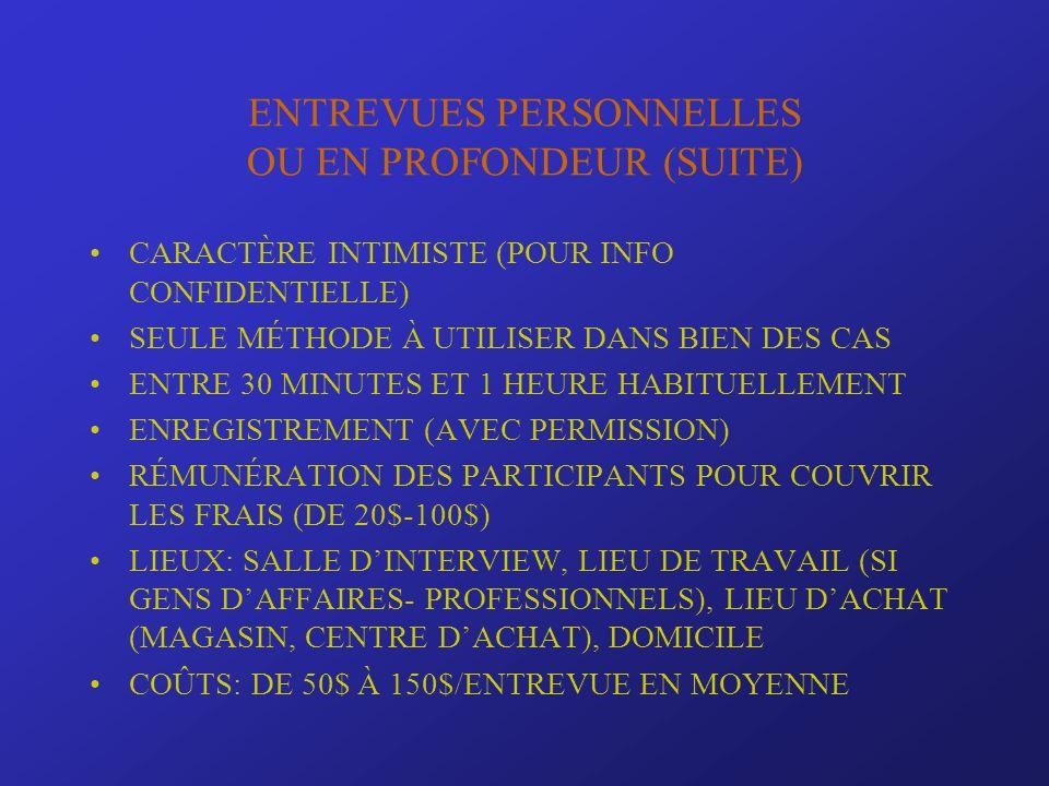 ENTREVUES PERSONNELLES OU EN PROFONDEUR (SUITE)